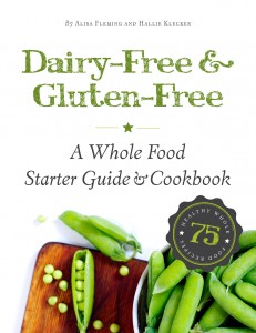 Review and Giveaway: Dairy-Free & Gluten-Free – A Whole Food Starter Guide & Cookbook